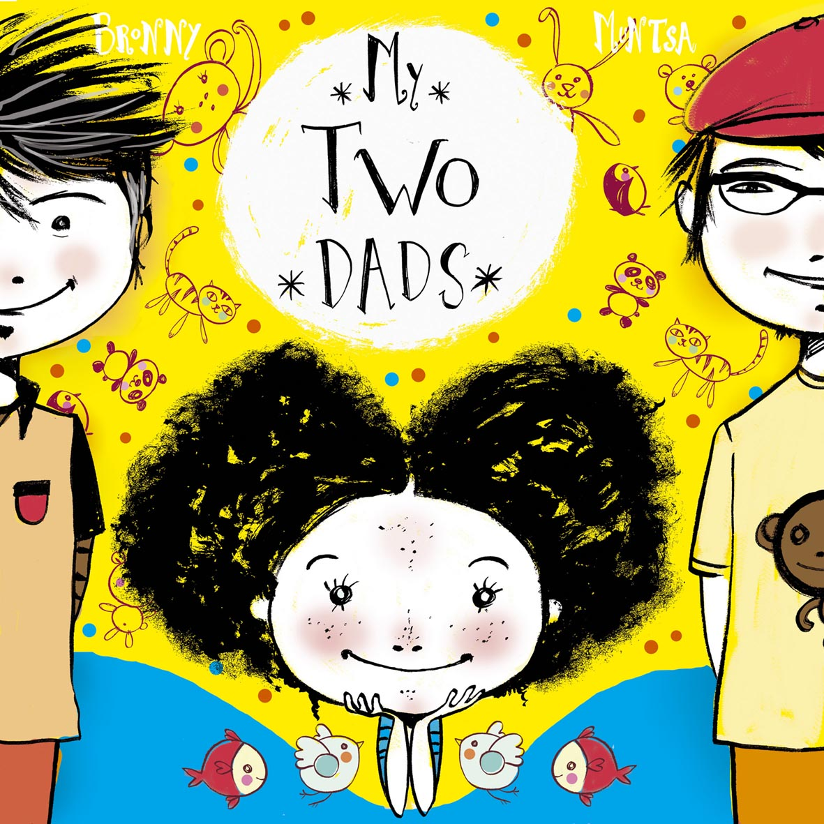 My Two Dads childrens' book cover by Bronny and Muntsa
